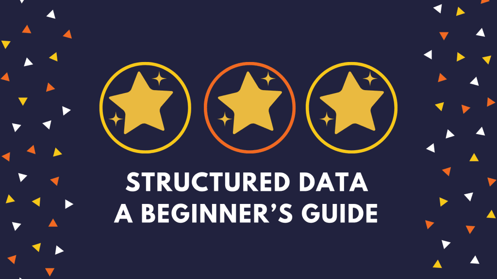 Structured Data A Beginner's Guide